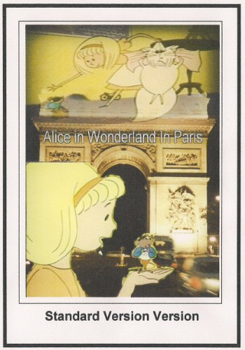 Alice In Wonderland In Paris Standard Version