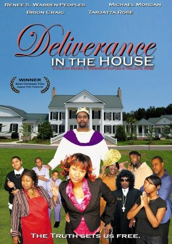 Deliverance in the House