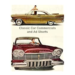 Classic Car Commercials and Ad Shorts