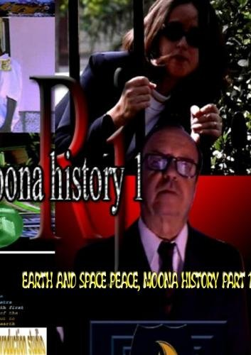 Earth and space peace, moona history part 1