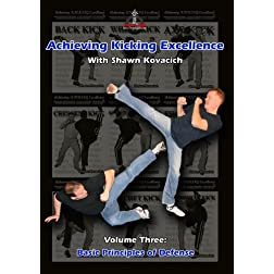 Achieving Kicking Excellence Volume Three: Basic Principles of Defense