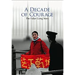 A Decade of Courage