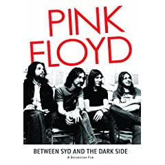 Pink Floyd Between Syd and The Dark Side