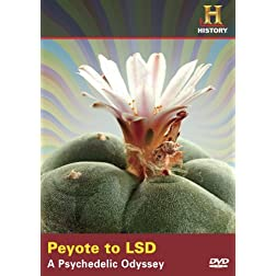 Peyote to Lsd: Psychedelic Odyssey