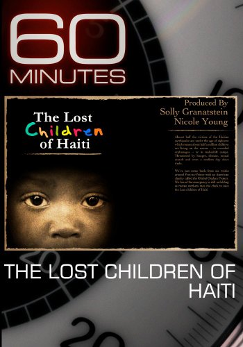 60 Minutes - The Lost Children of Haiti (March 21, 2010)