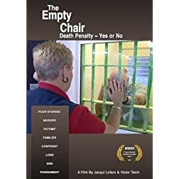 The Empty Chair - Death Penalty Yes or No
