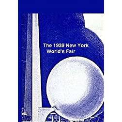 The 1939 New York World's Fair -A Collection of Amazing Films