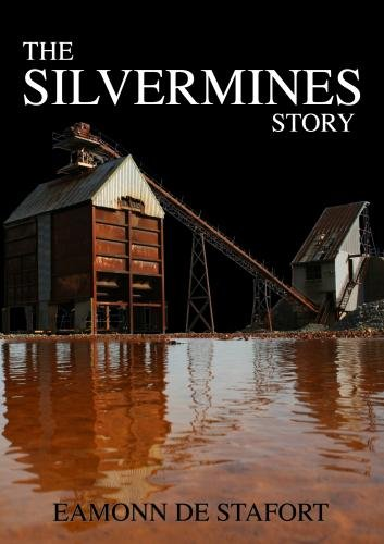 Mining in Ireland - The Silvermines Story