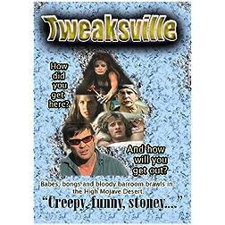 Tweaksville