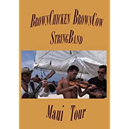 BrownChicken Brown Cow StringBand - Maui Tour