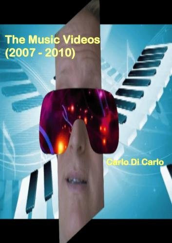 The Music Videos (2007 - 2010)