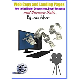 Web Copy and Landing Pages - &quot;How to Get Higher Conversions, Boost Response, and Increase Sales&quot;