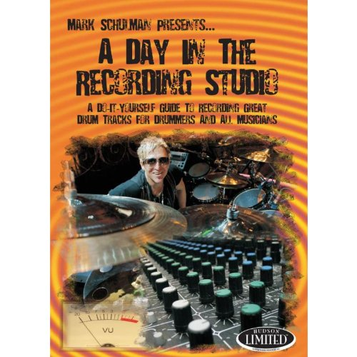 A Day in the Recording Studio Mark Schulman
