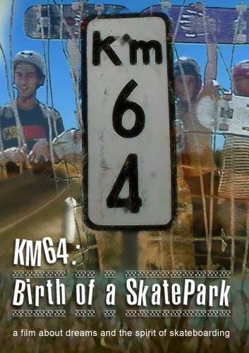 KM64:  Birth of a SkatePark