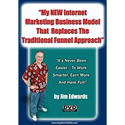 &quot;Online Business: My New Internet Marketing Business Model That Replaces The Traditional Funnel Approach&quot;