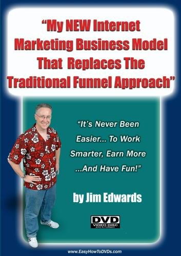 """Online Business: My New Internet Marketing Business Model That Replaces The Traditional Funnel Approach"""