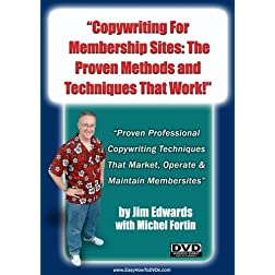 """Copywriting For Membership Sites: The PROVEN Methods and Techniques That Work!"""