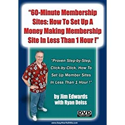 """60-Minute Membership Sites: How To Set Up A Money-Making Membership Site In Less Than 1 Hour!"""