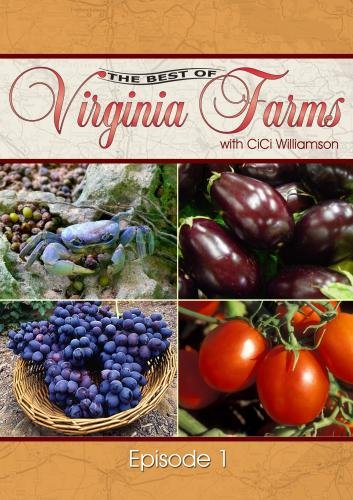 The Best of Virginia Farms: Episode 1