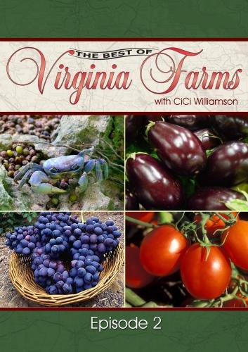 The Best of Virginia Farms: Episode 2