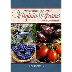 The Best of Virginia Farms: Episode 3