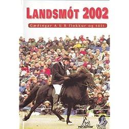 Landsmot 2002- A & B Tolt/Gaedingakeppni
