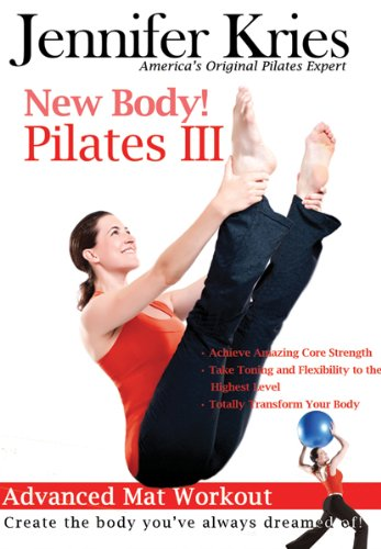 Jennifer Kries: New Body Pilates III