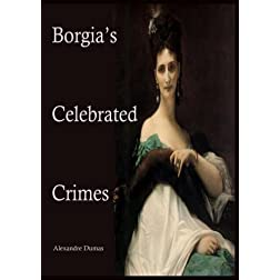 The Borgia's Celebrated Crimes