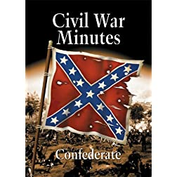 Civil War Minutes: Confederate
