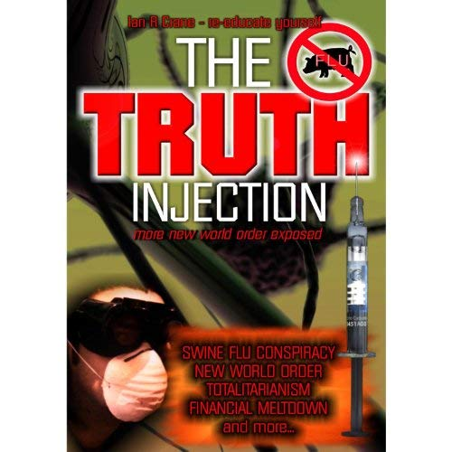 The Truth Injection: More New World Order Exposed