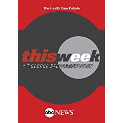 THIS WEEK: The Health Care Debate: 11/22/09