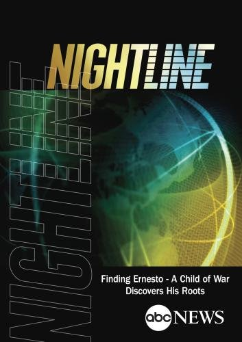 NIGHTLINE: Finding Ernesto - A Child of War Discovers His Roots: 11/18/99