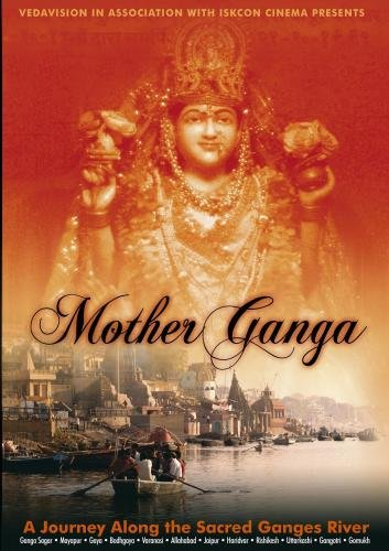 Mother Ganga, A Journey Along the Sacred Ganges River (PAL)