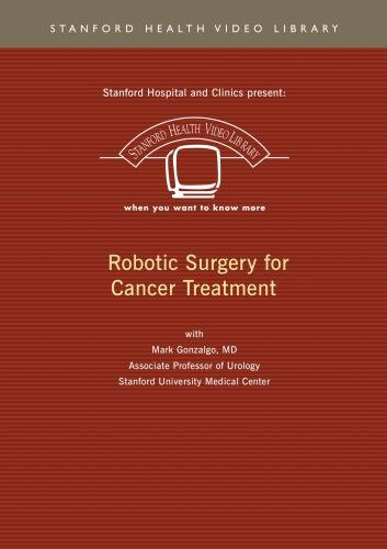 Robotic Surgery for Cancer Treatment