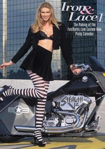 Iron & Lace I, the making of the FastDates.com Custom Bike Calendar with Beautiful Centerfold Models!