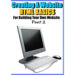 Creating a Website - HTML Basics for Building Your Own Website Part 2