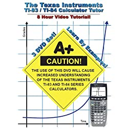 The Texas Instruments TI-84 & TI-83 Calculator Tutor - For Algebra, Geometry, Trigonometry, and Calculus Students! - 8 Hour Course!