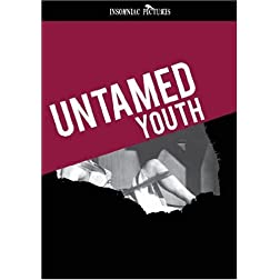 UNTAMED YOUTH - New DVD