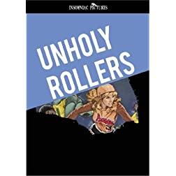 The Unholy Rollers New DVD