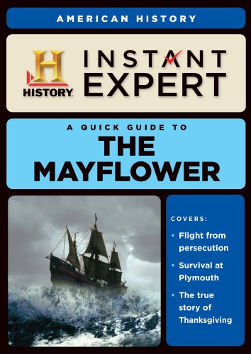 Instant Expert: The Mayflower