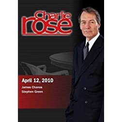 Charlie Rose - James Chanos / Stephen Green  (April 12, 2010)