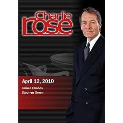 Charlie Rose - James Chanos / Stephen Green  (April 12, 2010)