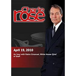 Charlie Rose - Rahm Emanuel (April 19, 2010)