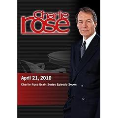 Charlie Rose - Charlie Rose Brain Series Episode Seven (April 21, 2010)