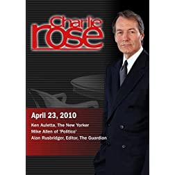 Charlie Rose - Ken Auletta / Mike Allen /Alan Rusbridger (April 23, 2010)