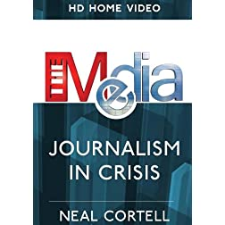 The Media:Journalism in Crisis