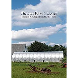 The Last Farm in Lowell