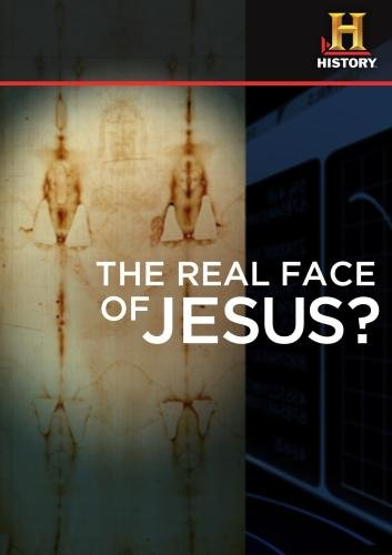 HISTORY -- Time Machine: The Real Face of Jesus?