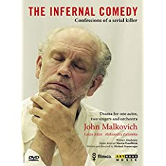 The Infernal Comedy: Confessions of a serial killer - featuring John Malkovich; Laura Aikin; Aleksandra Zamojska; Orchestra Weiner Akademie