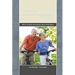 The Secret of Living Healthier and Longer